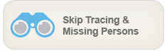Skip Tracing and Locates - Highly Trained Investigators locating debtors and missing people