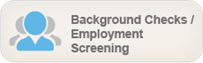 Background Checks / Employment Screening