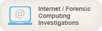 Internet / Forensic Computing Investigations