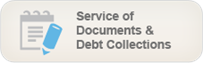 Service of Documents & Debt Collections